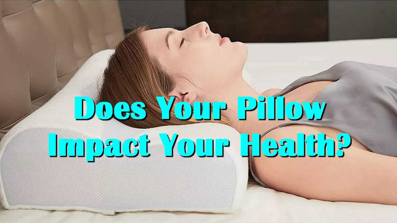 Does Your Pillow Impact Your Health?